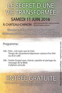 Le secret d'une vie transformée à Château-Chinon le samedi 11 juin 2016 à 16h et 18h