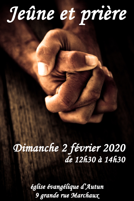 Jeune et prière dimanche 2 février 2020 à 12h30